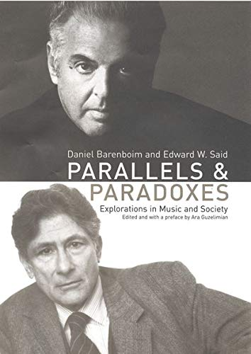 9780747563761: Parallels and Paradoxes: Explorations in Music and Society