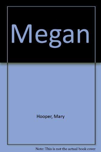 9780747563914: Megan