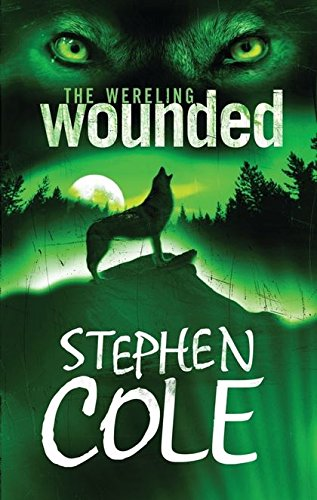 9780747564621: Wounded: Wounded Bk.1 (The Wereling)
