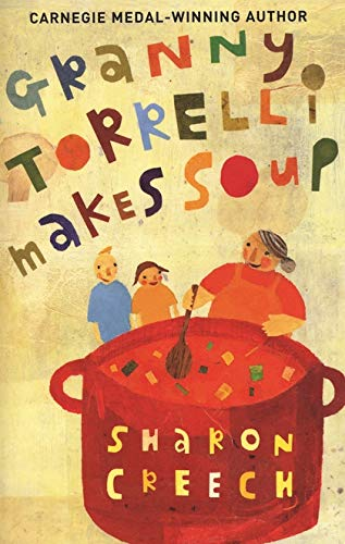 9780747564683: Granny Torrelli Makes Soup