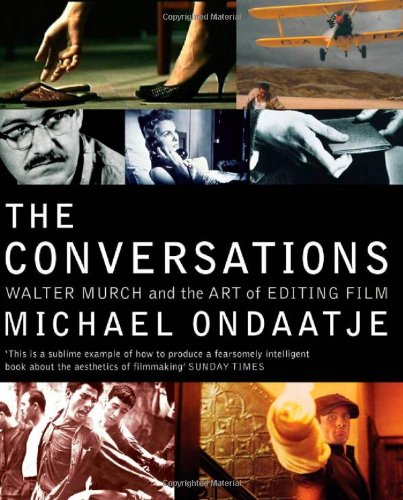 9780747564720: The Conversations: Walter Murch and the Art of Editing Film