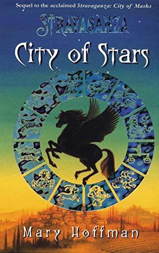 9780747565000: City of Stars (Stravaganza)