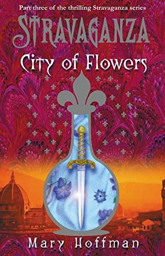 Stravaganza: City of Flowers ***SIGNED***: Mary Hoffman