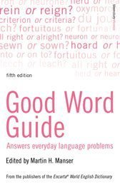 9780747565246: Good Word Guide: Answers Everyday Language Problems
