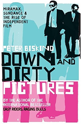 9780747565710: Down and Dirty Pictures