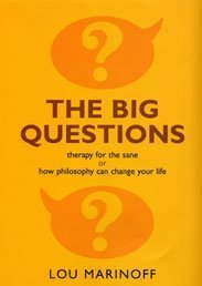 9780747565857: The Big Questions: How Philosophy Can Change Your Life