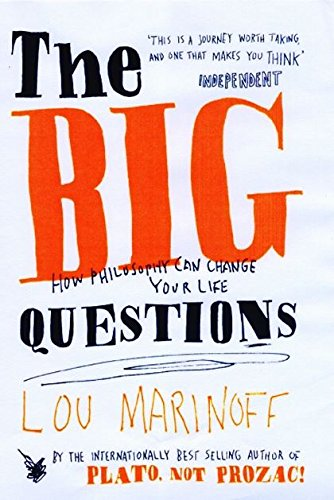 9780747565864: The Big Questions: How Philosophy Can Change Your Life