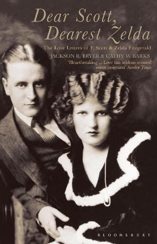 9780747566014: Dear Scott, Dearest Zelda: The Love Letters of F.Scott and Zelda Fitzgerald
