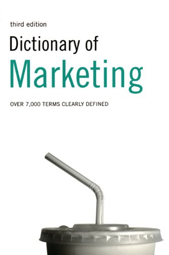 9780747566212: Dictionary of Marketing: Over 6,000 terms clearly defined