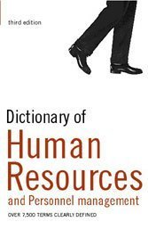 9780747566236: Dictionary of Human Resources and Personnel Management: Over 8,000 Terms Clearly Defined