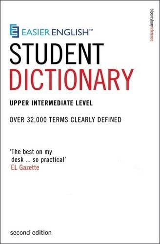 9780747566243: Easier English Student Dictionary: Over 35,000 Terms Clearly Defined: Over 32,000 Terms Clearly Defined