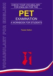 9780747566274: Check Your Vocabulary for English for the PET Examination: All You Need to Pass Your Exams
