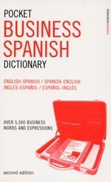 9780747566311: Pocket Business Spanish Dictionary: Over 5, 000 Business Words and Expressions