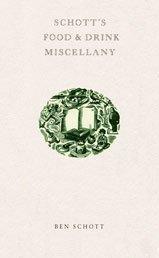 9780747566540: Schott'S Food et Drink Miscellany