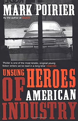 9780747568087: Unsung Heroes of American Industry