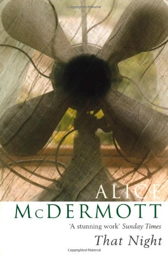 That Night (9780747568247) by Alice McDermott