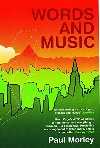 9780747568643: Words and Music: A History of Pop in the Shape of a City
