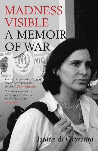 9780747568681: Madness Visible : A Memoir of War