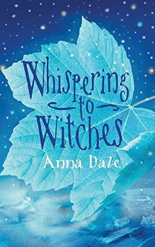 Whispering to Witches: Dale, Anna