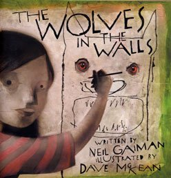 9780747569534: The Wolves in the Walls