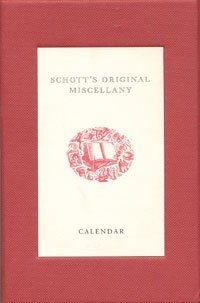 9780747570400: Schotts Original Miscellany Calendar Box