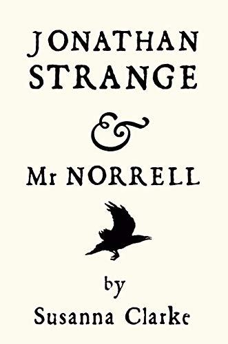 Jonathan Strange and Mr Norrell [SIGNED]: Susanna Clarke /
