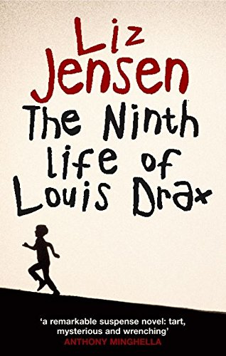 9780747571063: The Ninth Life of Louis Drax