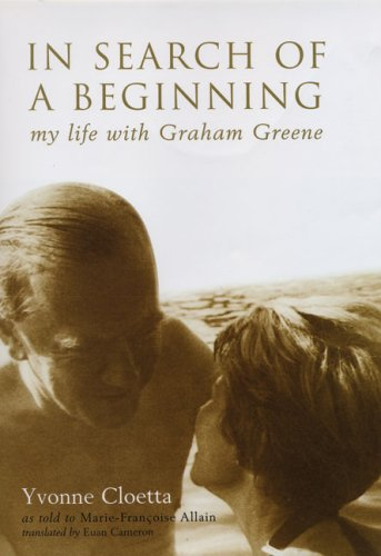 In Search of a Beginning: My Life: Yvonne Cloetta, Marie-Francoise