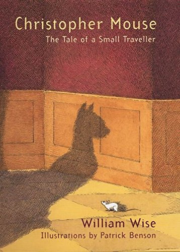 9780747571452: Christopher Mouse: The Tale of a Small Traveller