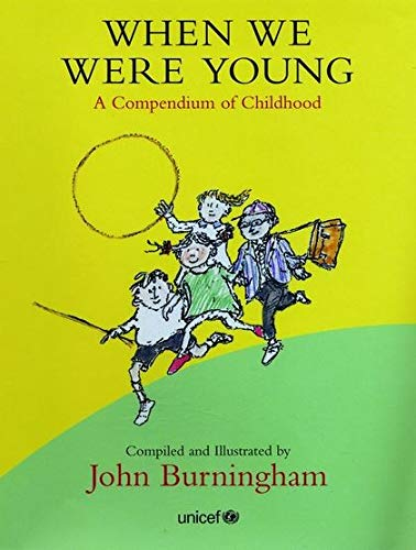 9780747571810: When We Were Young: A Compendium of Childhood