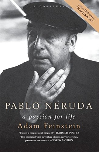 9780747571919: Pablo Neruda: A Passion for Life