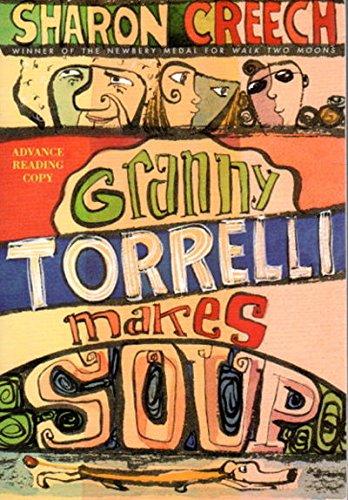 9780747571971: Granny Torrelli Makes Soup
