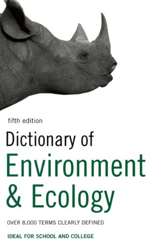 9780747572015: Dictionary of Environment and Ecology: Over 7,000 terms clearly defined (Bloomsbury Reference)