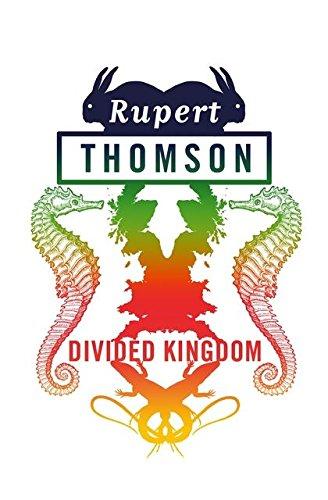 Divided Kingdom: Thomson, Rupert