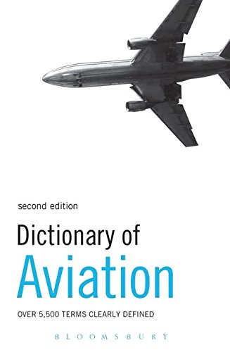 9780747572190: Dictionary of Aviation: Over 5,500 Terms Clearly Defined
