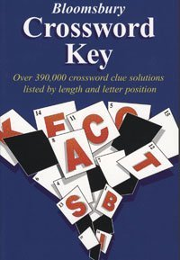 Bloomsbury Crossword Keyover 390,000 Crossword Clue Solutions Listed by Length and Letter Position:...