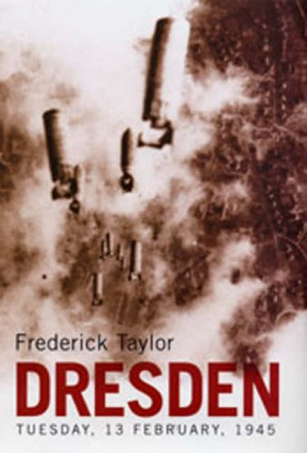 9780747572862: Dresden : Tuesday, February 13 1945