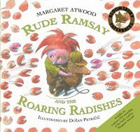9780747572954: Rude Ramsay and the Roaring Radishes (Book & CD)