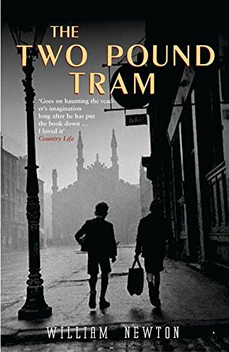 The Two Pound Tram: William Newton