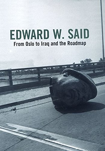 9780747573432: From Oslo to Iraq: And the Roadmap