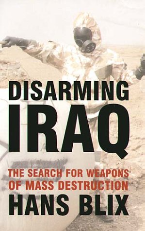 9780747573586: DISARMING IRAQ. The Search for Weapons of Mass Destruction.