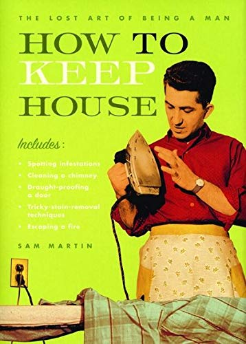 9780747574026: How to Keep House
