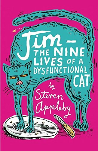 9780747574064: Jim: The Nine Lives of a Dysfunctional Cat