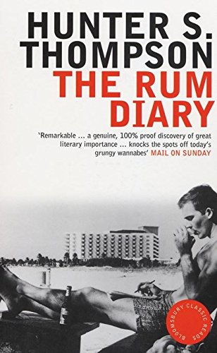 9780747574576: The Rum Diary (Bloomsbury Classic Reads)
