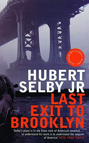 Last Exit to Brooklyn (Bloomsbury Classic Reads): Hubert Selby
