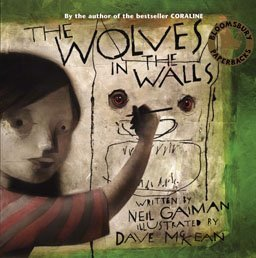 9780747574729: The Wolves in the Walls