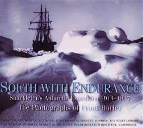 9780747575344: South with Endurance - Shackleton's Antarctic Expedition 1914-1917 - the Photographs of Frank Hurley