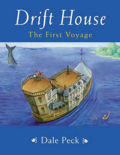 9780747575559: Drift House: The First Voyage (Drift House Chronicles)
