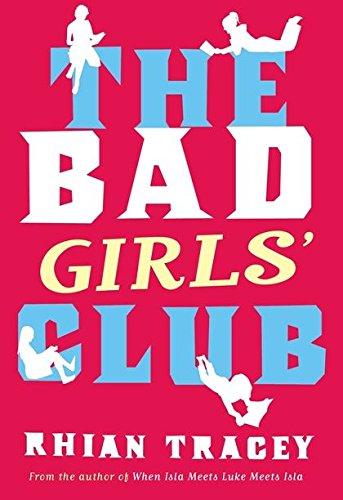 9780747575672: The Bad Girls' Club