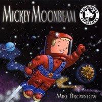 9780747575726: Mickey Moonbeam
